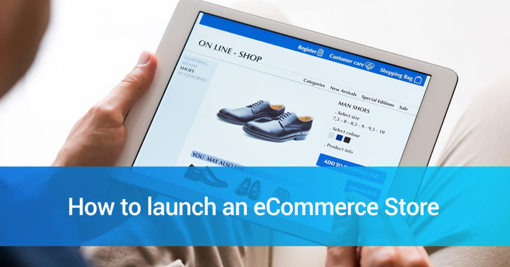 A Step-by-Step Guide To Launch Ecommerce Store