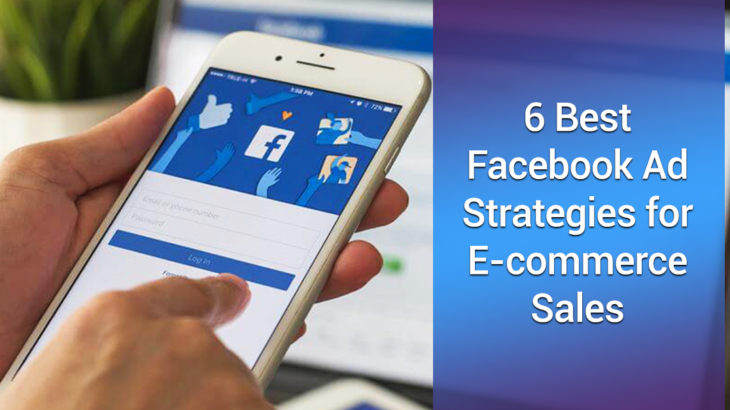 14f483991fc 6 Best Facebook Ad Strategies for E-commerce Sales - Rapportrix