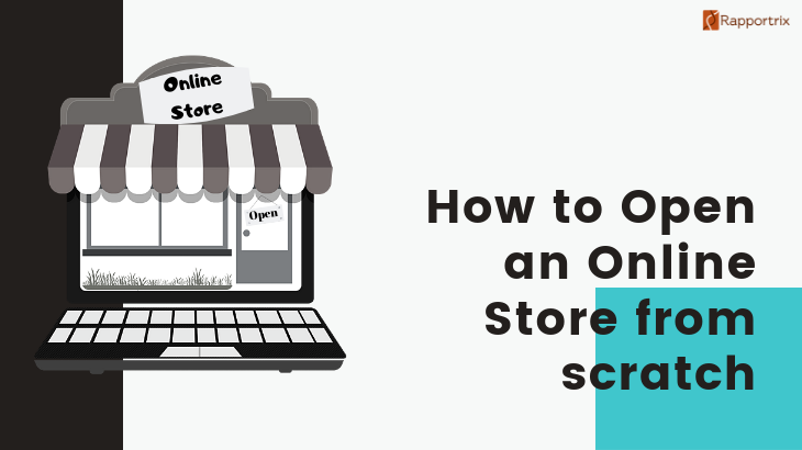How to Open an Online Store from Scratch?
